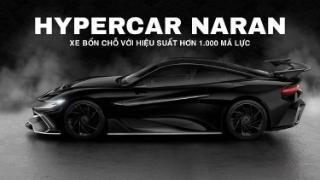 Gặp gỡ Hypercar Naran: Xe bốn chỗ với hiệu suất hơn 1.000 mã lực